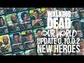 TWD Our World: Update 0.10! New heroes, Talents and Mods!
