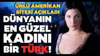 Zirvedeki isim bir Türk Dünyanın en güzel yüzlü kadınları