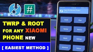 Install Official TWRP Custom Recovery & Root Any Xiaomi Phone - Best Easiest Method 2017