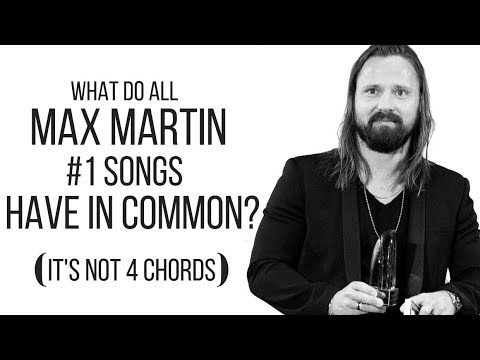 5 Things ALL MAX MARTIN #1 Hit Songs have in Common / Popular Music 2019
