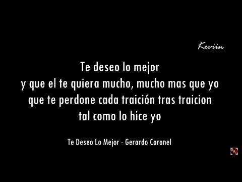 (Letra)Te Deseo Lo Mejor - Gerardo Coronel