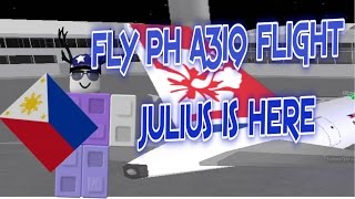 Roblox - Fly PH A319 Flight [JULIUS WORKING BY HIMSELF]