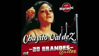 Chayito Valdez - 20 Grandes Exitos (Disco Completo)