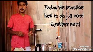 How to do jall netti and rubber netti