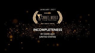 INCOMPLETENESS - directed by David Ash (Trailer)