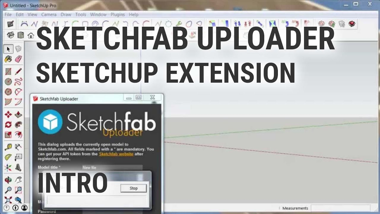 SketchUp to Sketchfab com Uploader | SketchUp Extension Warehouse