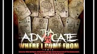 Tha Advocate - Where I come from (feat. VA)(Remix)