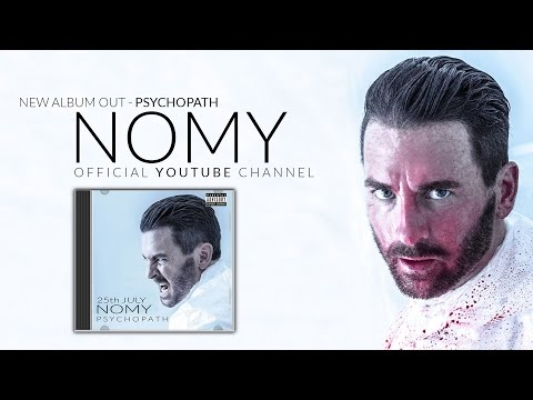 Nomy (Official) - Psychopath