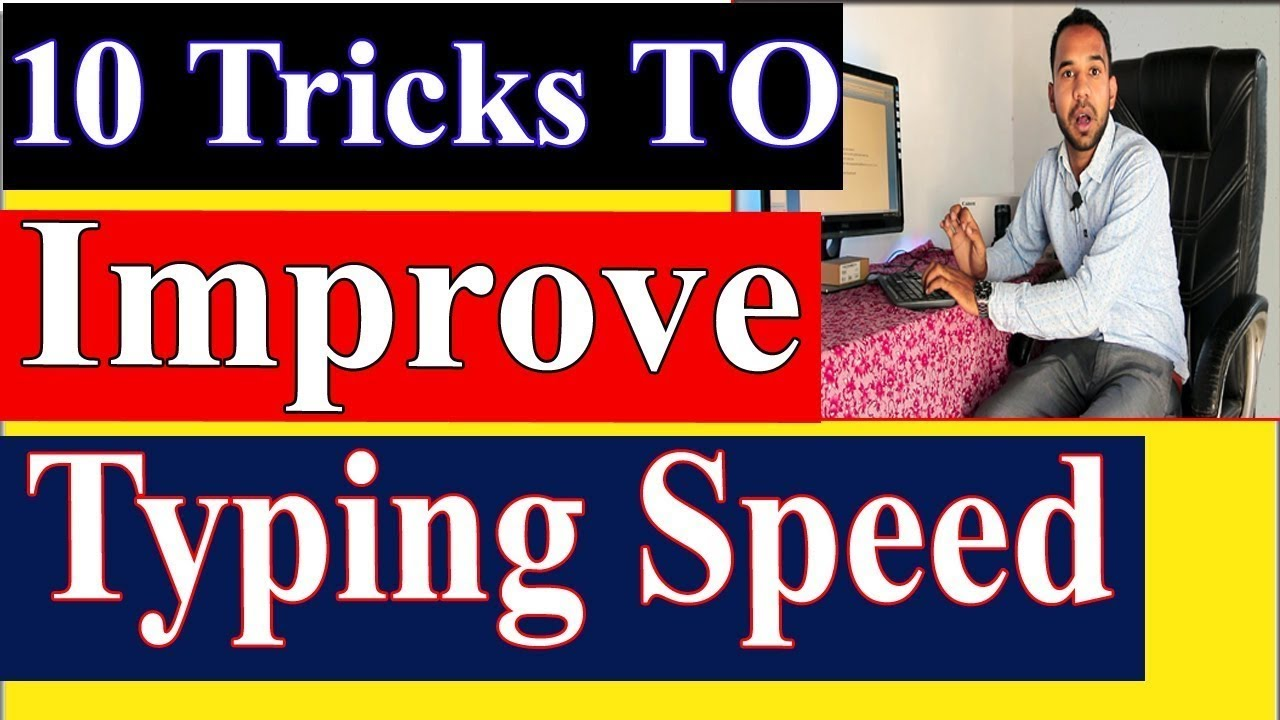 Thats Why Your Typing Speed is Not Increasing? Tech sumit