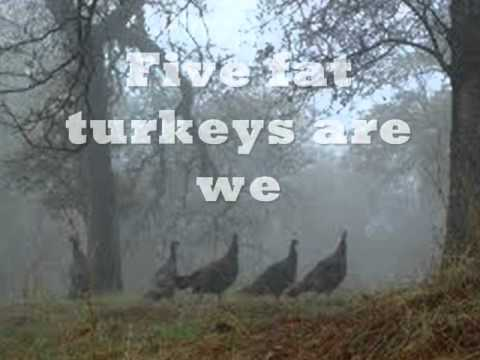 Five Fat Turkeys