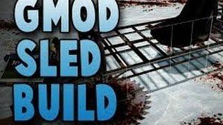 Danablo Gmod Sled Build Ep 1