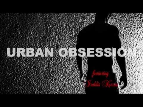 URBAN OBSESSION (feat. Iraklis Kozas)