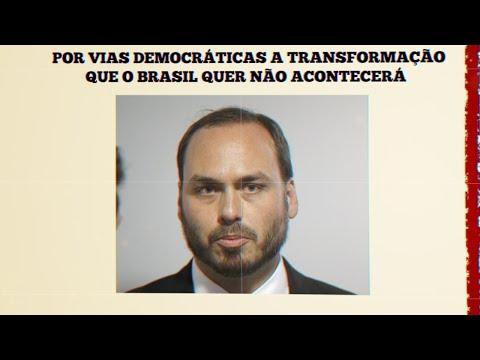 Carlos Bolsonaro diz que Brasil não terá transformação rápida por 'vias democráticas'