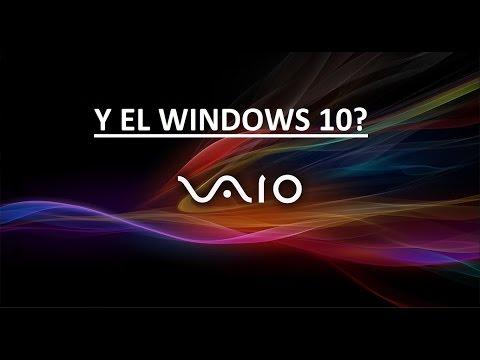 Windows 10 En Sony VAIO? Porque No Se Instala? (Video Informativo)