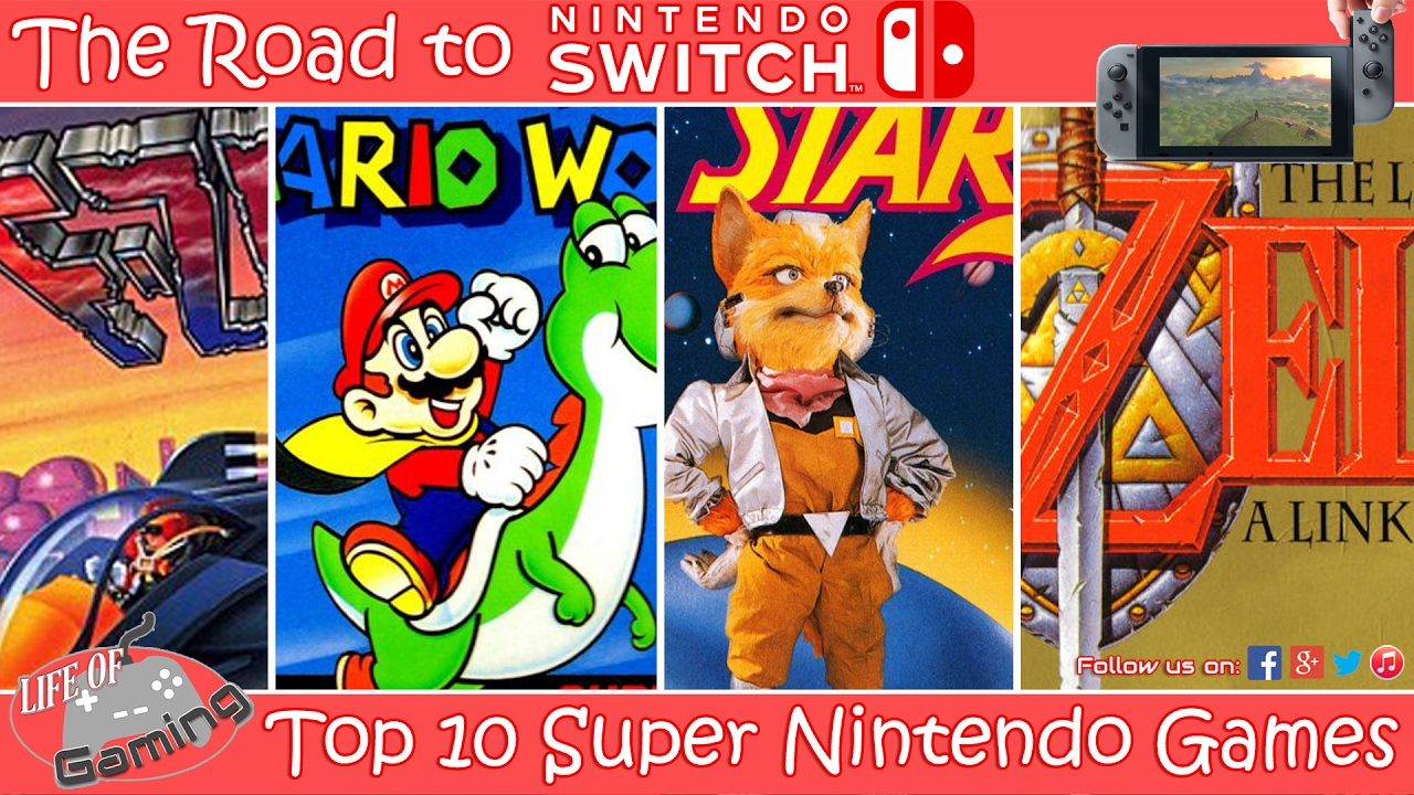 The Road To Nintendo Switch Top 10 Snes Games Youtube