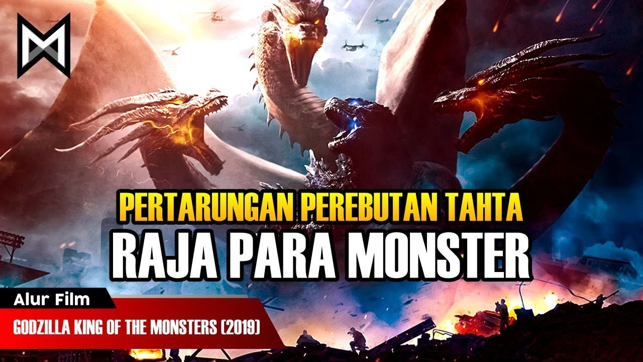 PERTARUNGAN PEREBUTAN TAHTA RAJA PARA MONSTER | ALUR FILM GODZILLA KING OF THE MONSTERS (2019)