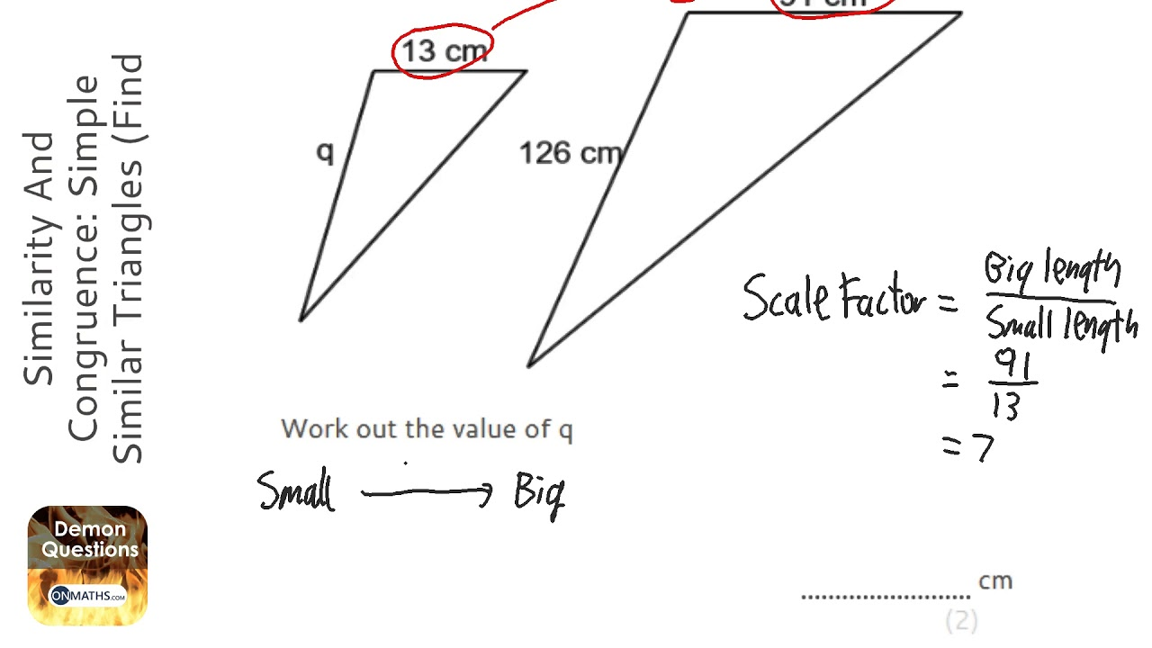 Similarity And Congruence: Simple Similar Triangles (Find Small) (Grade 5) - GCSE Maths Revision