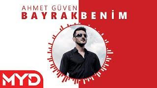 Ahmet Guven - Bayrak Benim Resimi