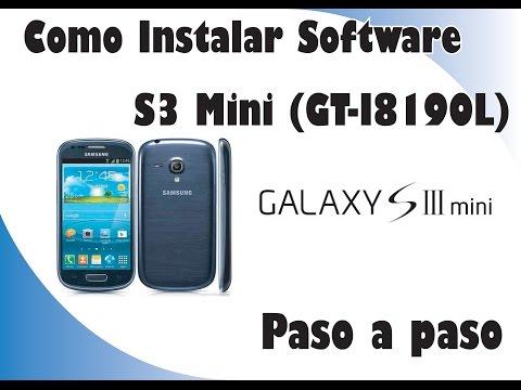 Instalar Software A Samsung S3 Mini | Revivir S3 Mini | Rom De Fabrica GT-I8190L
