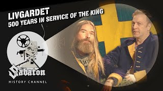 Livgardet - 500 Years in Service of the King - Sabaton History 102 [Official]