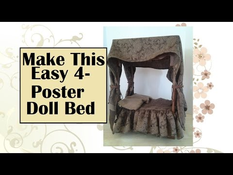 Easy Tutorial for Doll 4 Poster Bed With Canopy YouTube