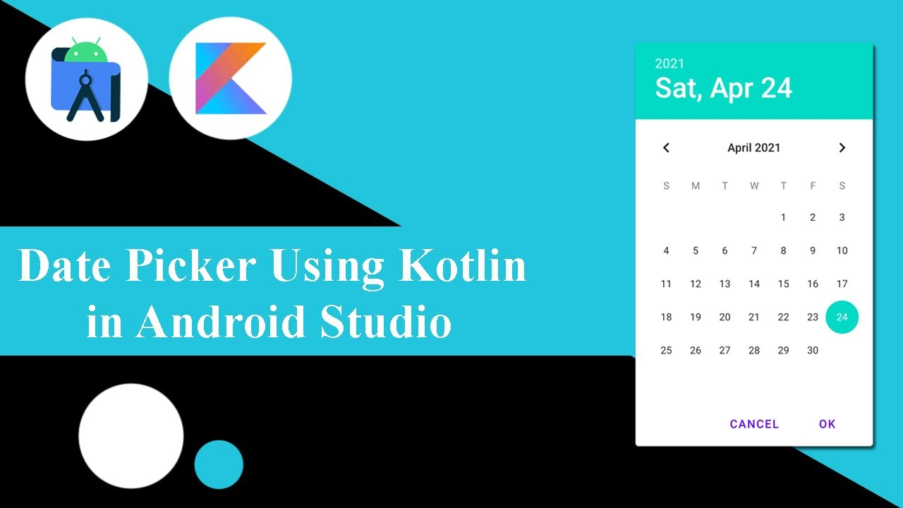 Date Picker Using Kotlin in Android Studio   Android Tutorials