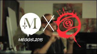 Sector 9 Artist Series: MEGGS