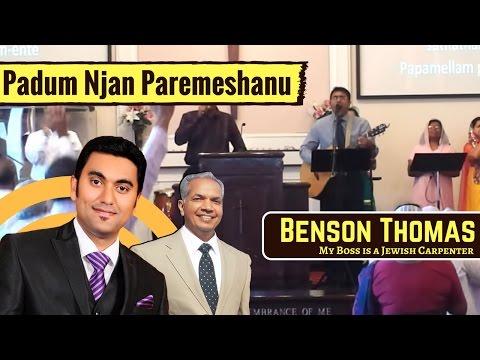 Paadum Njan Parameshanu Sadatham | Malayalam Christian Worship | Benson Thomas