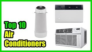 ▶️Best Air Conditioners in 2018 - Must Watch Before You Buy