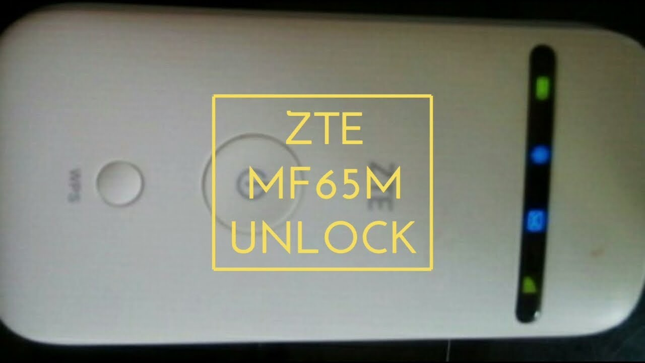 Unlock ZTE MF65M (locked to local or global ISP) pocket WiFi modem in sure  ways