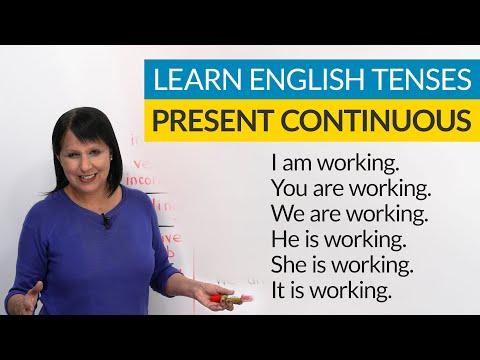Learn English Tenses: PRESENT CONTINUOUS (PRESENT PROGRESSIVE)