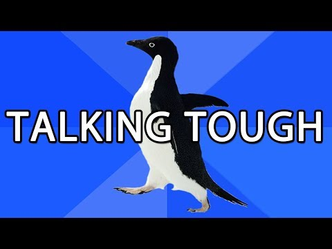 Awkward Situations: Talking Tough