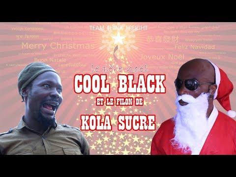 le père noel COOL BLACK et le filon de KOLA SUCRE