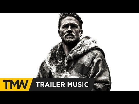 King Arthur: Legend of the Sword - Comic-Con Trailer Music