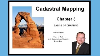 Ch 3 Cadastral Mapping - Basics of Drafting