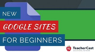 New Google Sites For Beginners Tutorial   2018