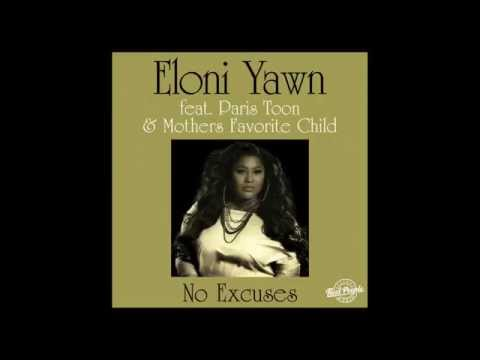 Eloni Yawn feat. Paris Toon & Mothers Favorite Child - No Excuses (The Layabouts Vocal Mix)