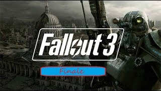 We are at the end ... Fallout 3 the Finale Gameplay Livestream! with a friend ! Part 3 !!
