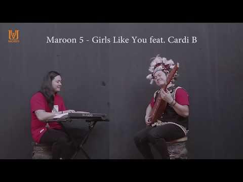 Maroon 5 - Girls Like You ft. Cardi B I Sape Cover -  uyau moris