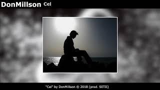DonMillson - Cel (prod. SETII)