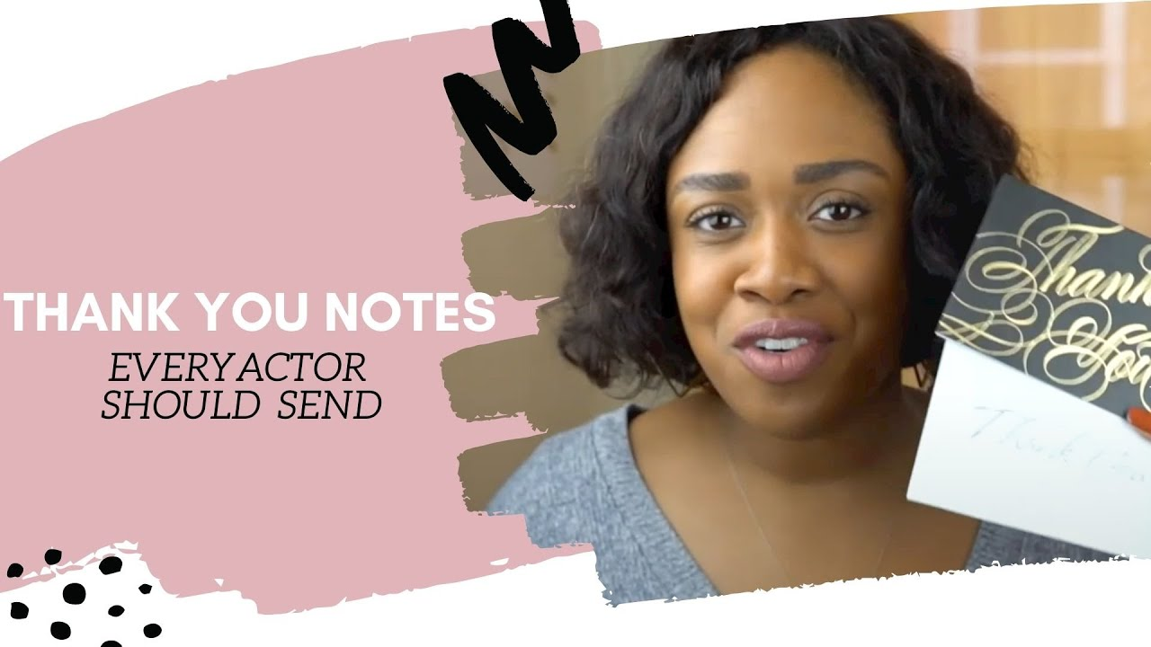Thank You Notes Every Actor Should Send