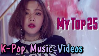 My Top 25 K-pop MVs