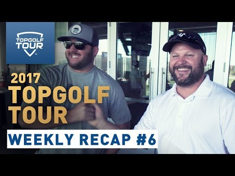 Week 6 Recap | 2017 Topgolf Tour | Topgolf