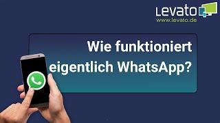 Levato.de | Wie funktioniert eigentlich WhatsApp?