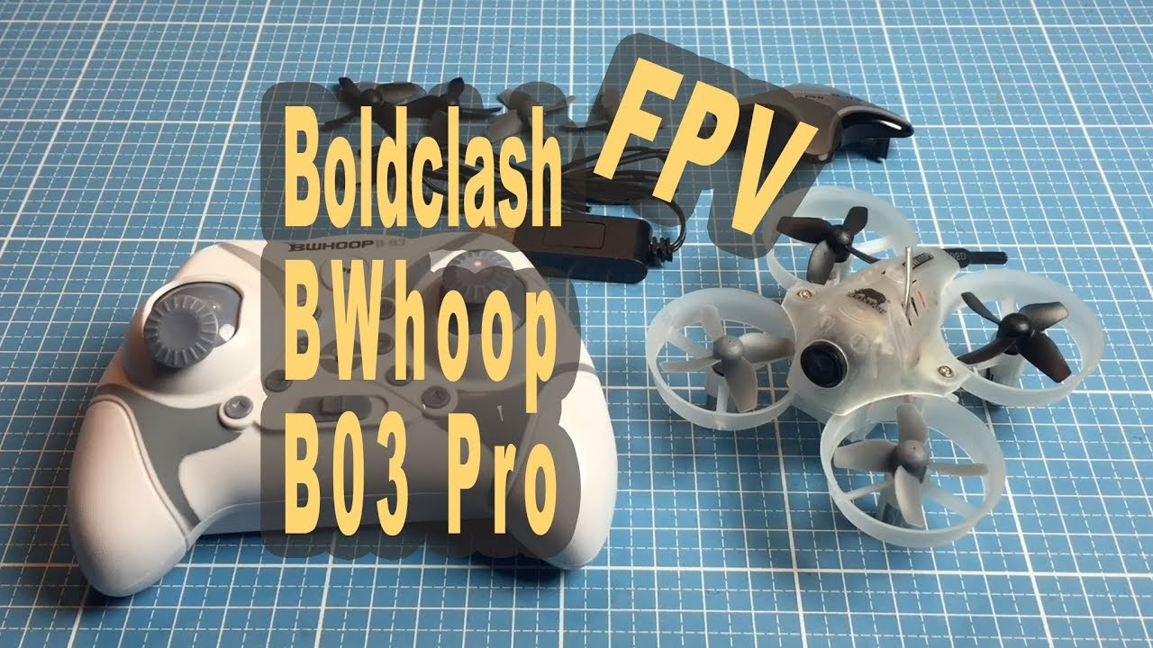 Update Boldclash Bwhoop B03 Pro Fpv Aio Camera Diy