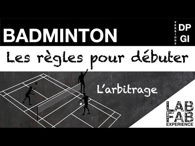 Badminton - Le rôle de l'arbitre (L'essentiel des règles 4/4)