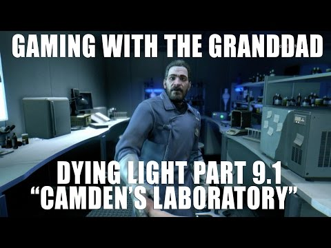 "GWTG | Dying Light Part 9.1: ""Camden's Laboratory"""