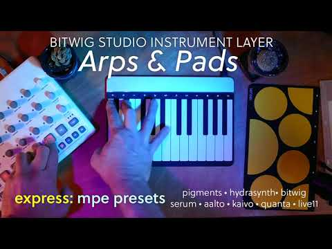 Sensel express MPE: Arps and Pads for @bitwig studio