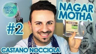 NAGAR MOTHA (Castano Nocciola) - Erbe Tintorie #2 - {Another and More}