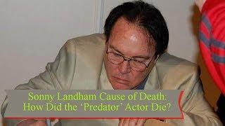 Sonny Landham Cause of Death: How Did the 'Predator' Actor Die? || TENTEN TV